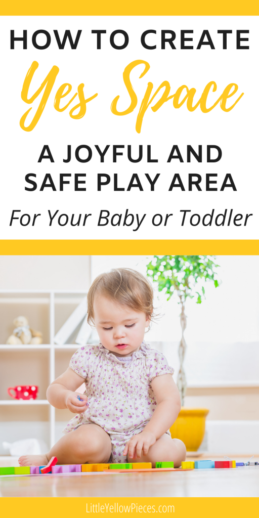 How To Create YES Space - Joyful and Safe Play Area for Your Baby or Toddler