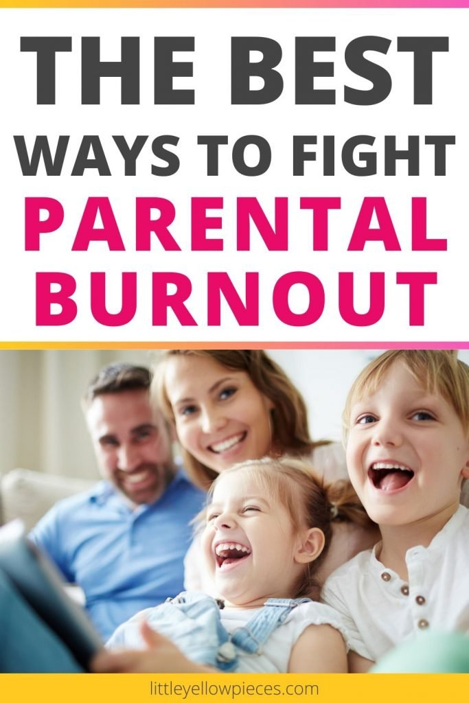 The best ways to fight parental burnout